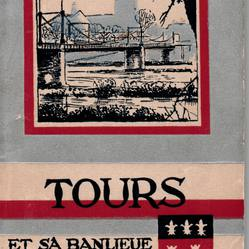 Tours et sa banlieue. Guide officiel.